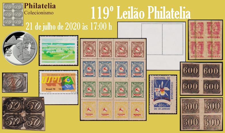 119º Leilão de Filatelia e Numismática - Philatelia Selos e Moedas