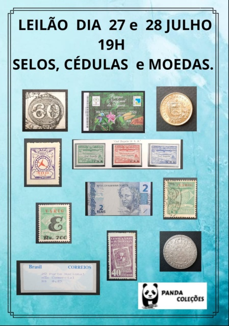 4o. LEILÃO PANDA COLEÇÕES - SELOS, CÉDULAS E MOEDAS