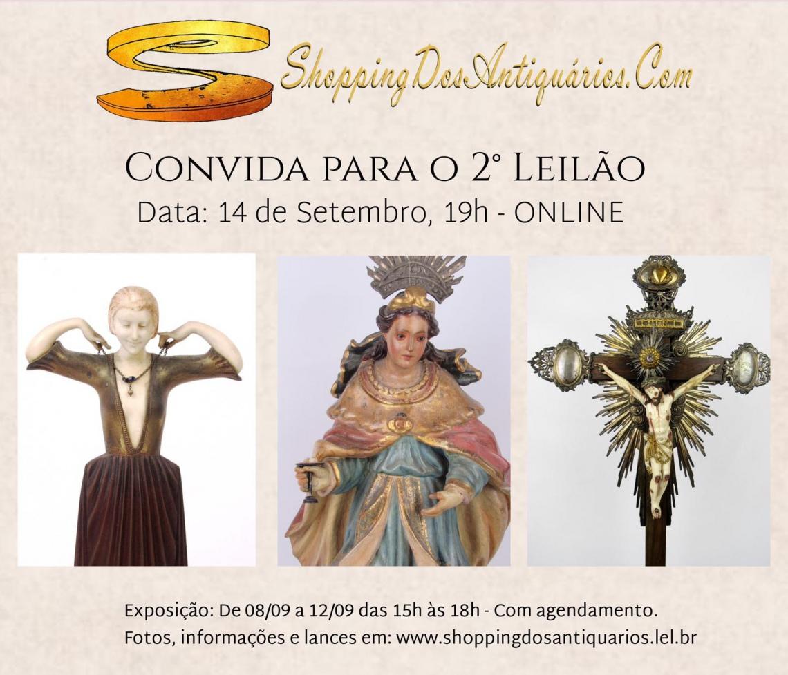 Portal ShoppingDosAntiquarios.Com - 2º LEILÃO DE ARTE E ANTIGUIDADES