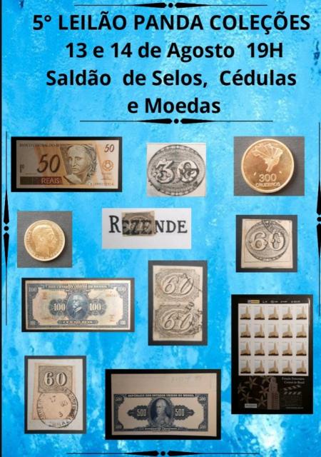 5o. LEILÃO PANDA COLEÇÕES - SALDÃO DE SELOS, CÉDULAS E MOEDAS
