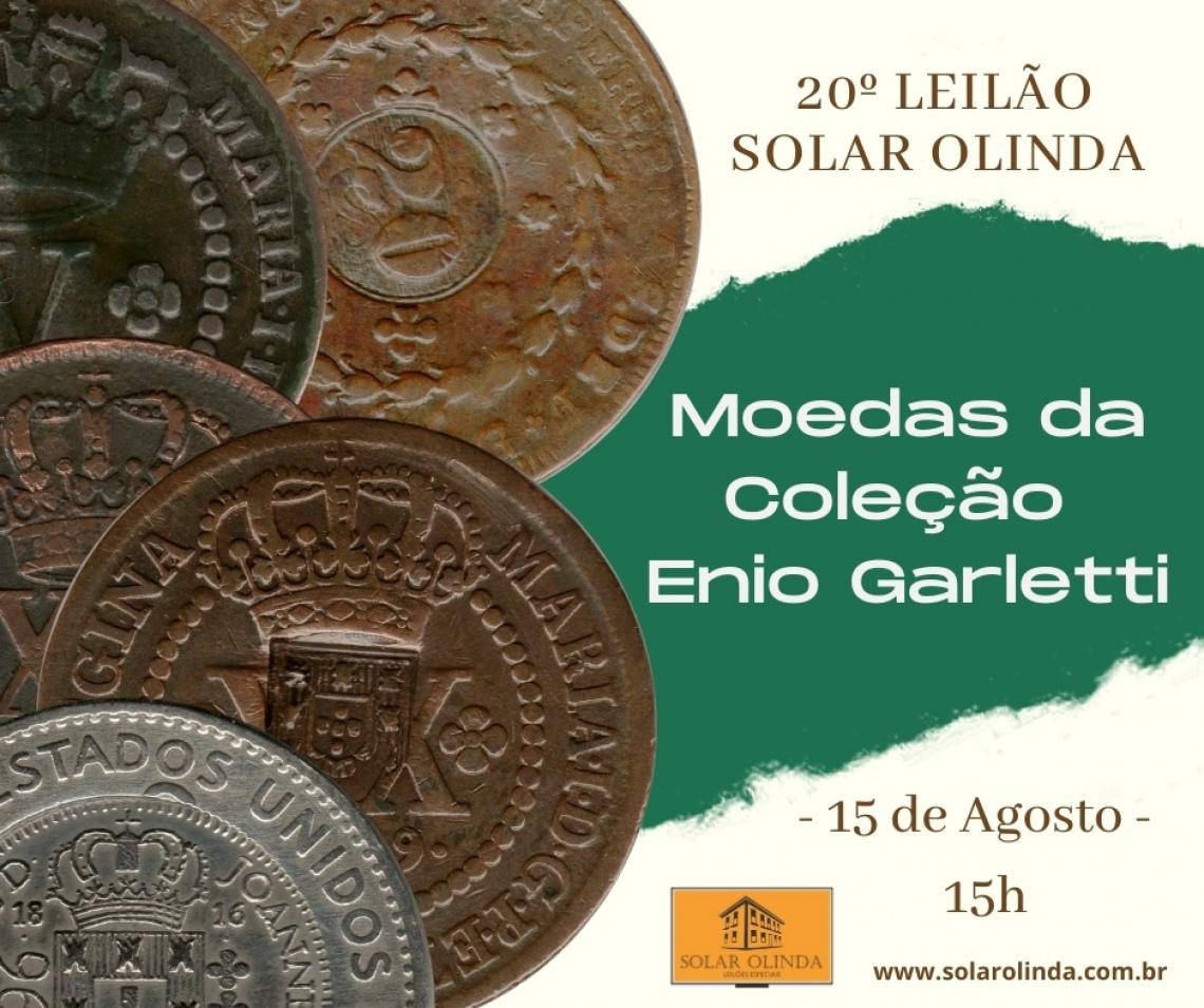 20º Leilão SOLAR OLINDA - Moedas Coleção Enio Garletti