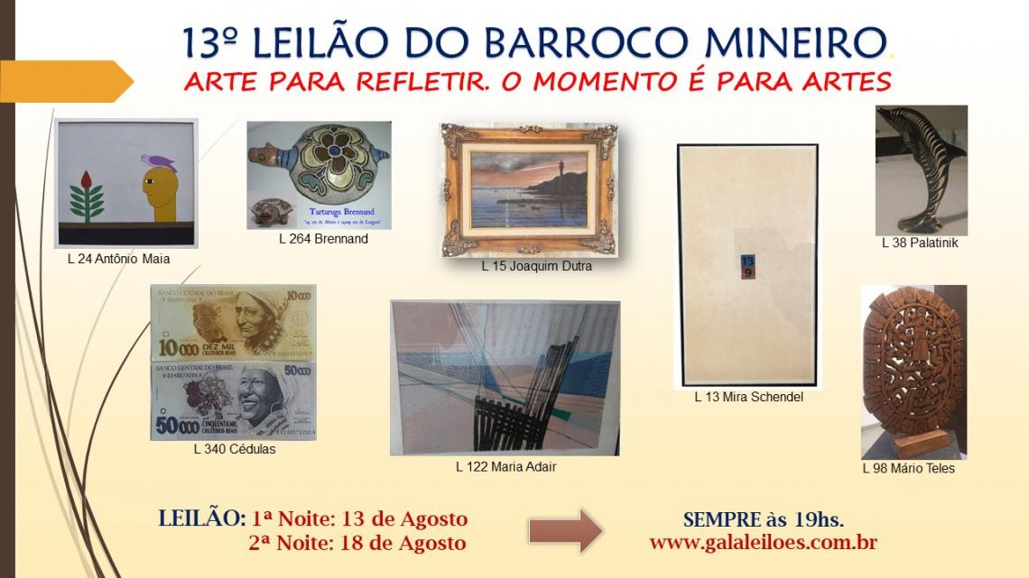 13º LEILÃO DO BARROCO MINEIRO-ARTE PARA REFLETIR. O MOMENTO É PARA ARTES