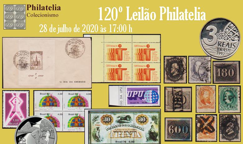 120º Leilão de Filatelia e Numismática - Philatelia Selos e Moedas