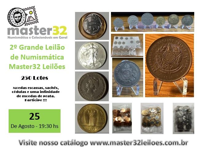 2º Grande Leilão de Numismática - Master32 Leilões