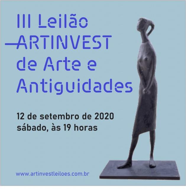 III LEILÃO ARTINVEST DE ARTE E ANTIGUIDADES