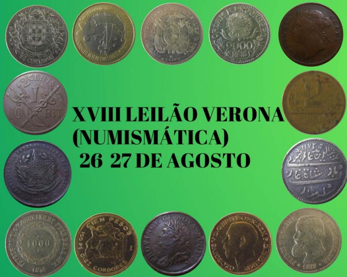 XVIII LEILÃO VERONA ( NUMISMÁTICA )