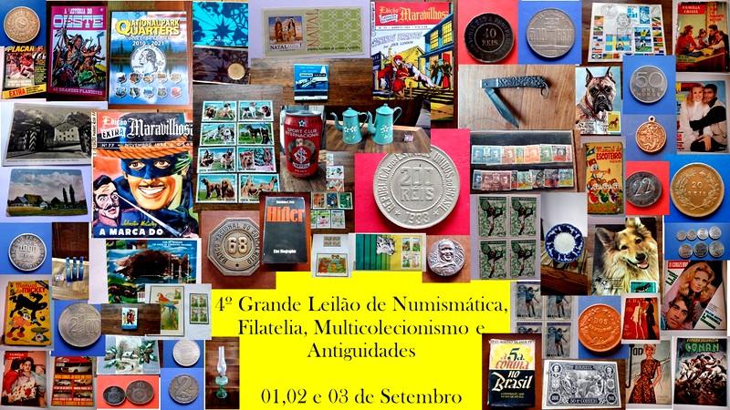 4º GRANDE LEILÃO DE NUMISMÁTICA, FILATELIA, MULTICOLECIONISMO E ANTIGUIDADES