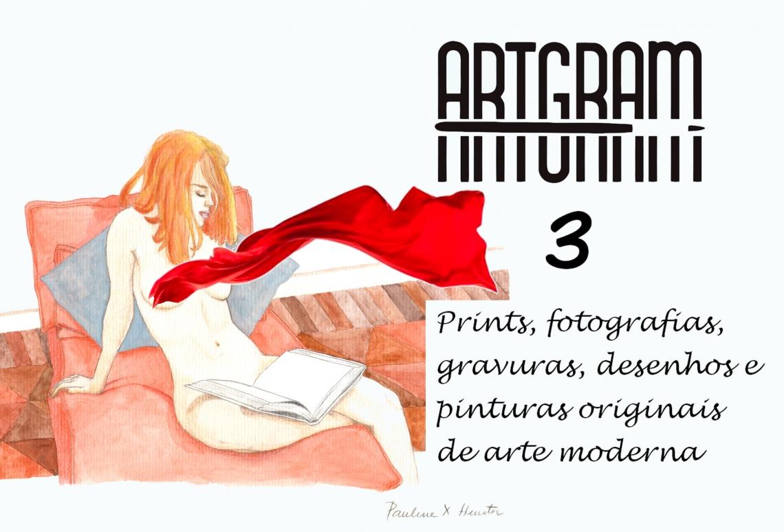 ARTGRAM 03 - leilão residencial - prints, fotografias, desenhos e pinturas originais de arte moderna