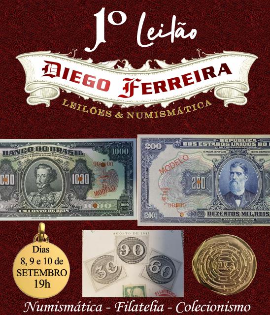 I Leilão Diego Ferreira de Numismática, Filatelia e Colecionismo