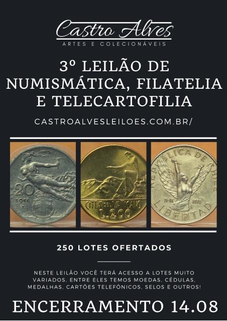 3º LEILÃO CASTRO ALVES DE NUMISMÁTICA, ARTE E ANTIGUIDADES