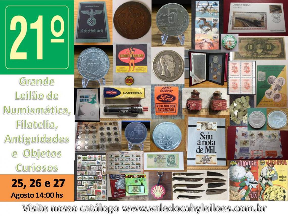 21º Grande Leilão de Numismática, Filatelia, Antiguidades e Objetos Curiosos