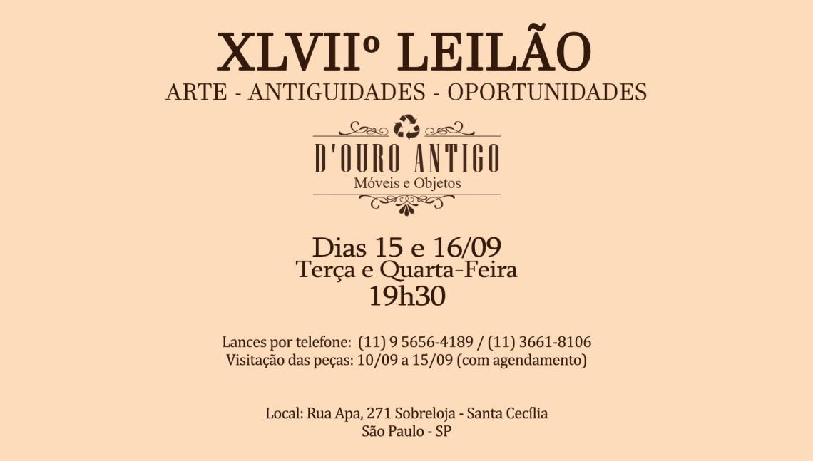XLVIIº LEILÃO DE ARTE - ANTIGUIDADES - OPORTUNIDADES