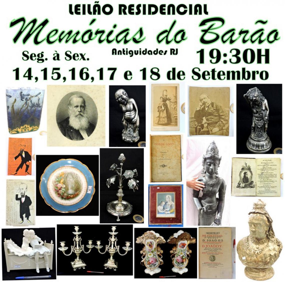 LEILÃO RESIDENCIAL MEMÓRIAS DO BARÃO ANTIGUIDADES RJ