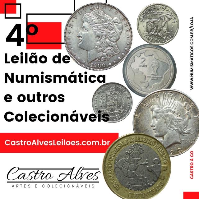 4º LEILÃO CASTRO ALVES DE NUMISMÁTICA, ARTE E ANTIGUIDADES