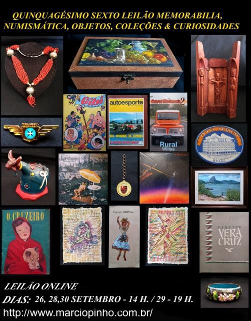Quinquagésimo-Sexto Leilão Memorabilia, Numismática, Objetos, Coleções e Curiosidades