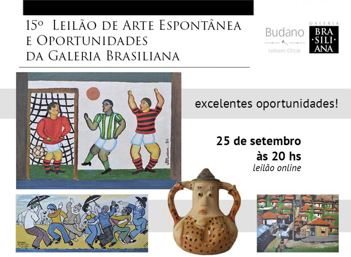 15º Leilão de Arte Espontânea e Oportunidades - Galeria Brasiliana