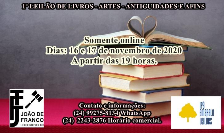 1º LEILÃO DE LIVROS - ARTES - ANTIGUIDADES E AFINS