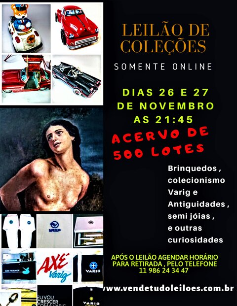 LEILÃO DE  COLEÇÕES, BRINQUEDOS, VARIG E ANTIGUIDADES