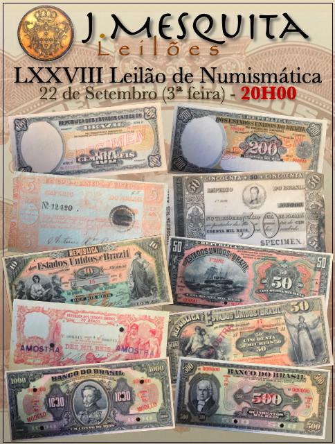 78º LEILÃO ESPECIAL J.MESQUITA  COLEÇÃO RÉIS DO BRAZIL - SOMENTE CÉDULAS DE RÉIS