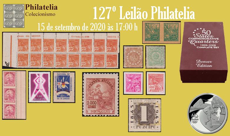 127º Leilão de Filatelia e Numismática - Philatelia Selos e Moedas
