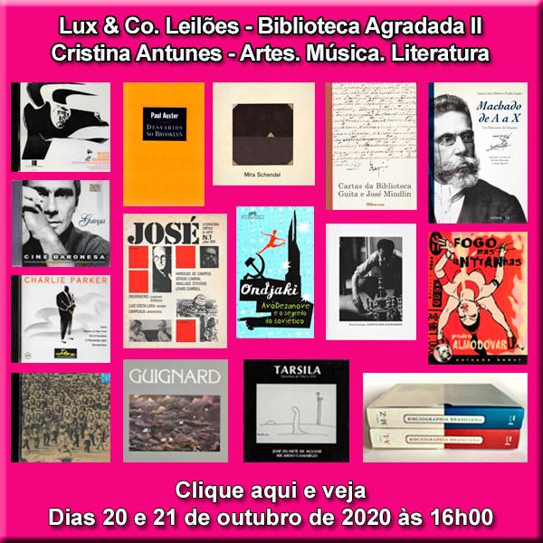 Lux & Co. Leilões - Biblioteca Agradada II - Cristina Antunes - Artes. Música. 20 e 21/10 às 16h00