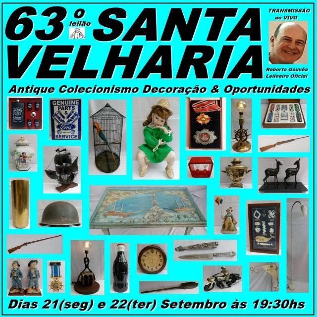 63º LEILÃO SANTA VELHARIA ANTIQUE, COLECIONISMO & OPORTUNIDADES  21 e 22 de Setembro 2020 - 19:30hs