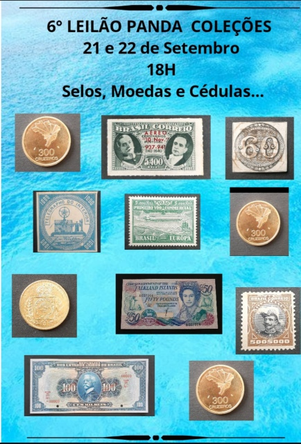 6º LEILÃO DE SELOS, MOEDAS E CÉDULAS DA PANDA COLEÇÕES