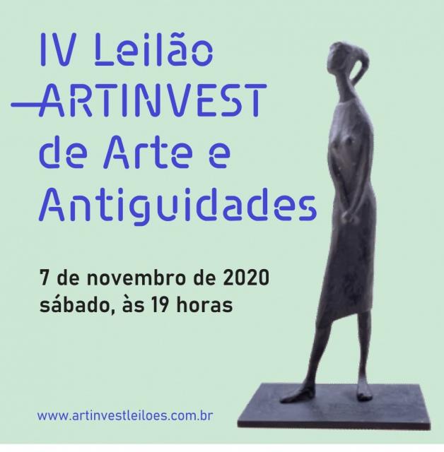 IV LEILÃO ARTINVEST DE ARTE E ANTIGUIDADES