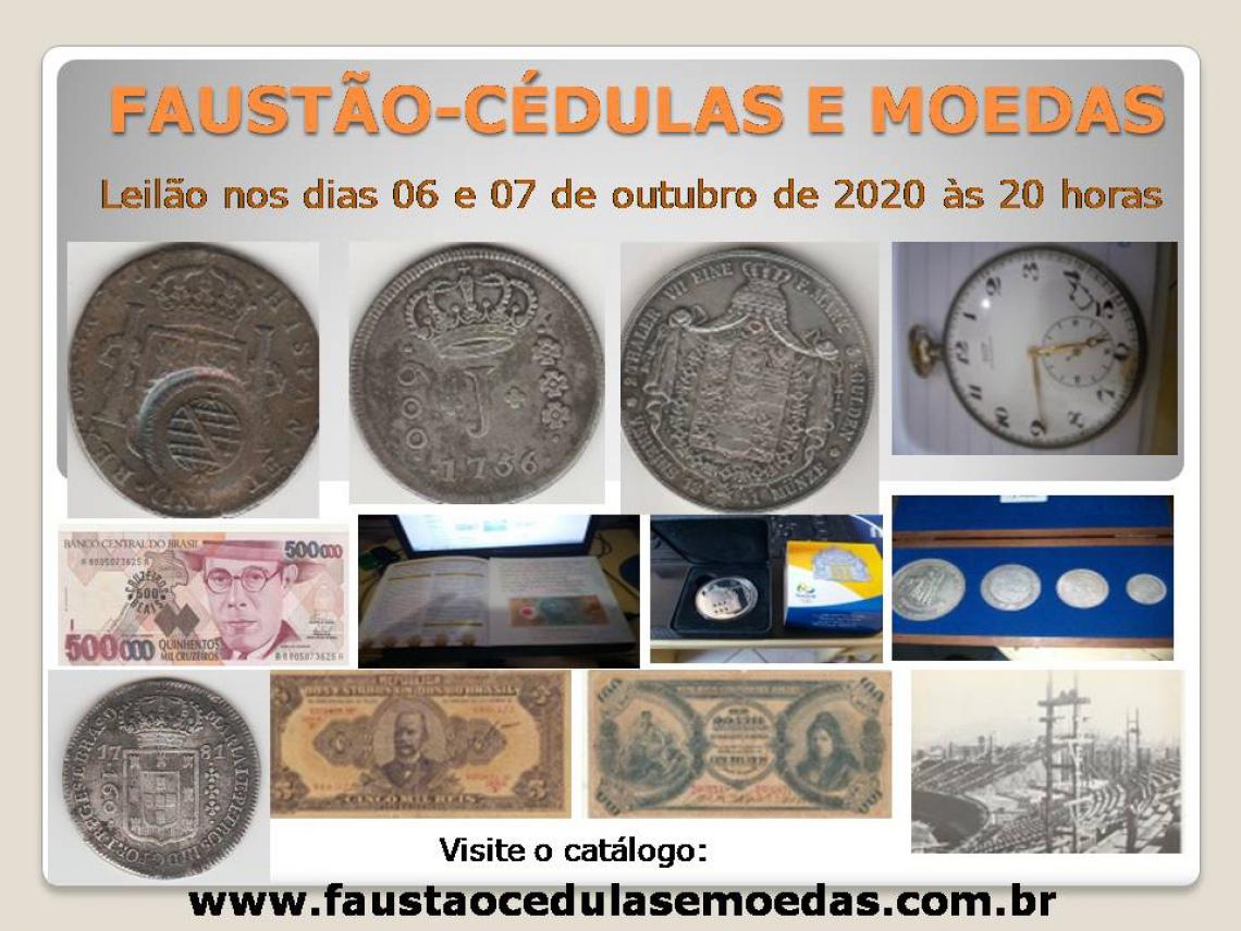 LEILÃO DE OUTUBRO DE CEDULAS E MOEDAS, FAUSTÃO NUMISMATICA E CARTOFILIA