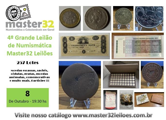 4º Grande Leilão de Numismática - Master32 Leilões