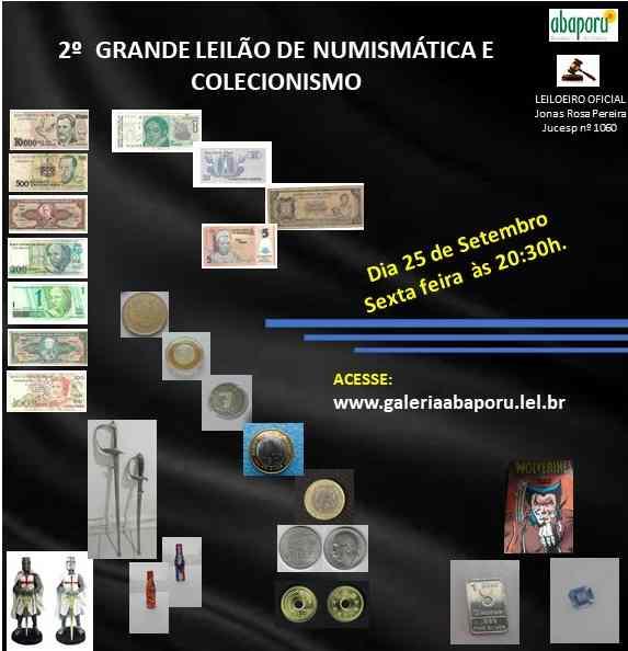 2º LEILÃO DE NUMISMÁTICA E COLECIONISMO DA ABAPORU BRAZILIANS ART GALLERY