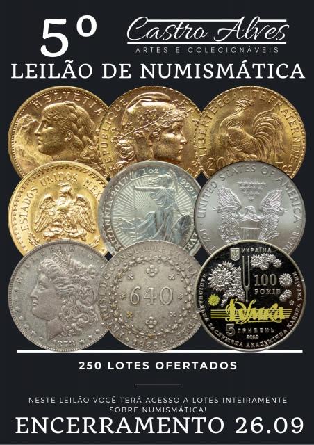5º LEILÃO CASTRO ALVES DE NUMISMÁTICA, ARTE E ANTIGUIDADES