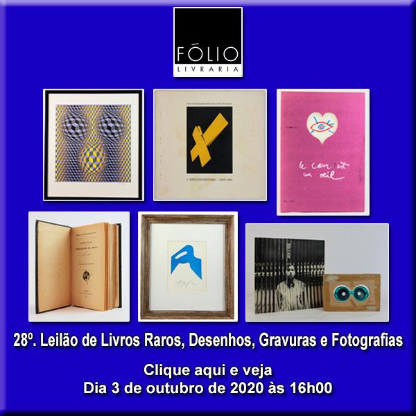 28º Leilão de Livros Raros, Desenhos, Gravuras e Fotografias - 3 de outubro de 2020 às 16h00