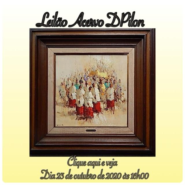 119º Leilão Acervo DPilon - Obras de Arte - Grandes Oportunidades 23/10/2020 às 16h00