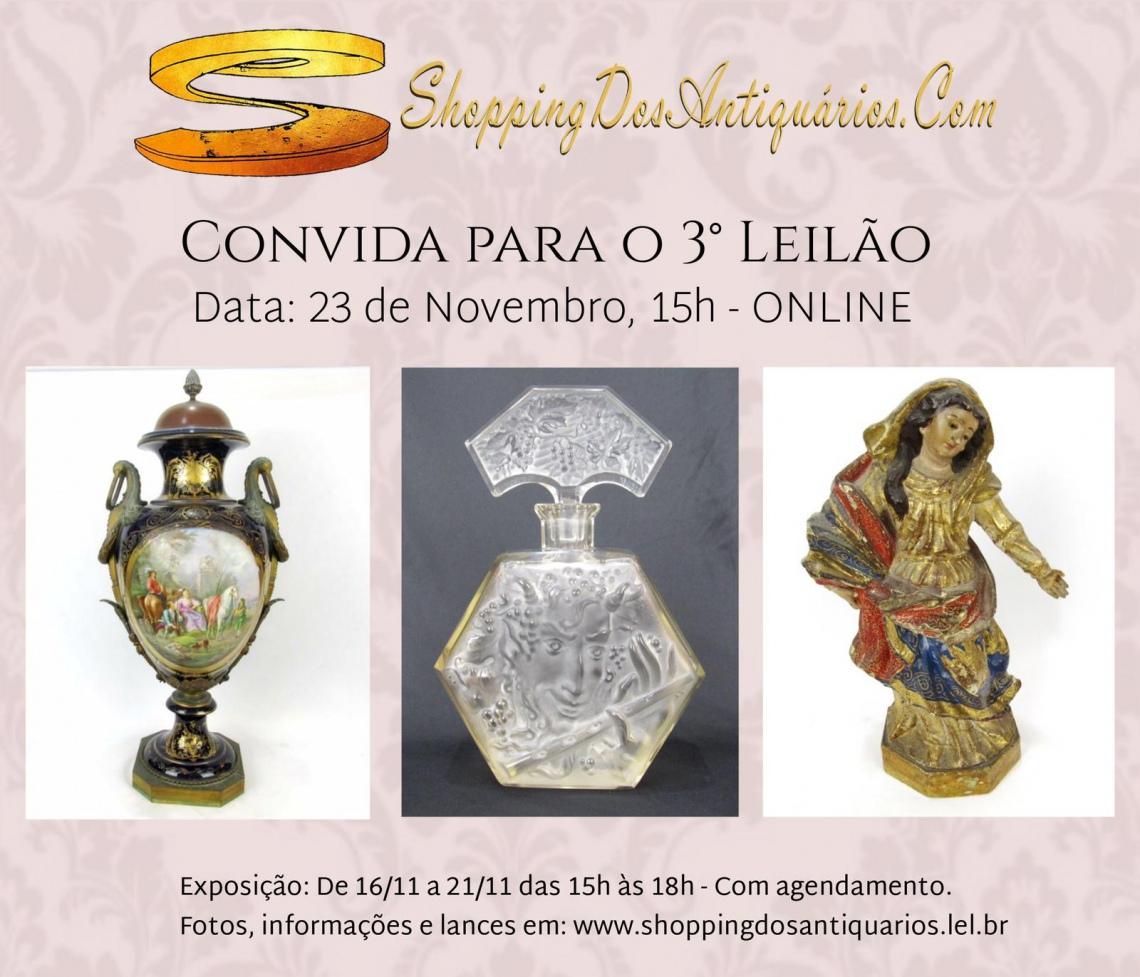 Portal ShoppingDosAntiquarios.Com - 3º LEILÃO DE ARTE E ANTIGUIDADES