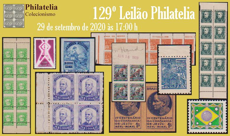 129º Leilão de Filatelia e Numismática - Philatelia Selos e Moedas