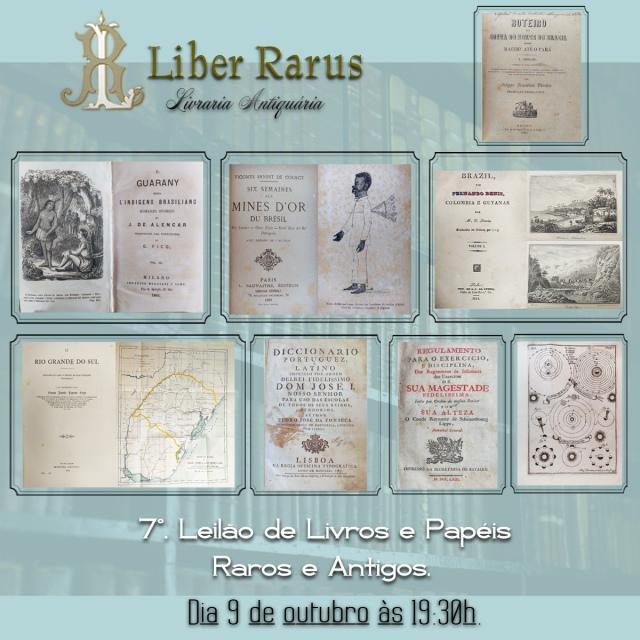 7º. Leilão de Livros e Papéis Raros e Antigos - Liber Rarus - 09/10/2020 - 19h30