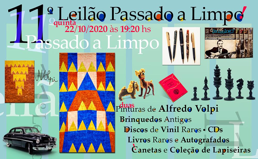 11º LEILÃO PASSADO A LIMPO - ARTE, CANETAS, DISCOS, BRINQUEDOS E LIVROS