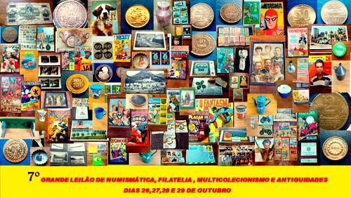 7º GRANDE LEILÃO DE NUMISMÁTICA, FILATELIA, MULTICOLECIONISMO E ANTIGUIDADES