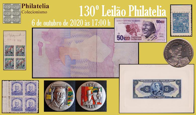 130º Leilão de Filatelia e Numismática - Philatelia Selos e Moedas