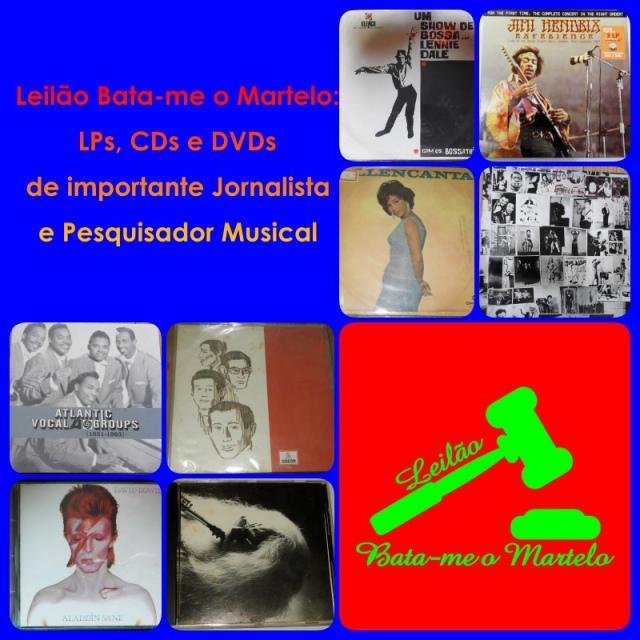 Leilão Bata-me o Martelo: LPs, CDs e DVDs de importante Jornalista e Pesquisador Musical