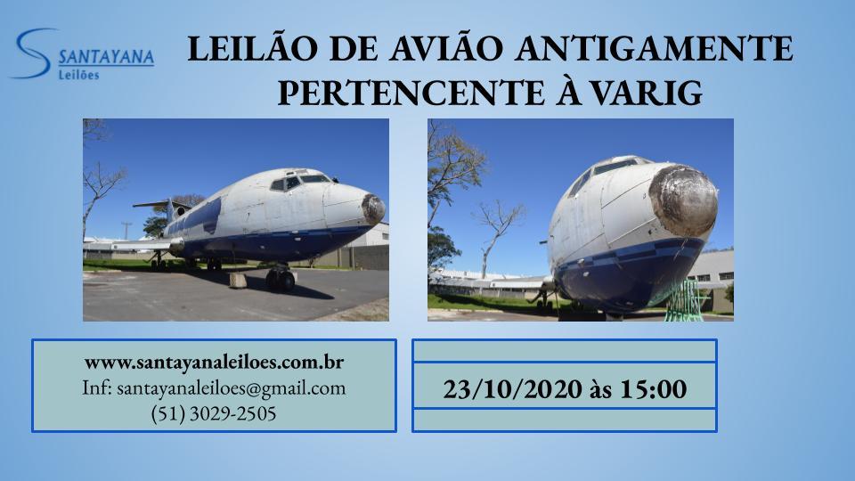 LEILÃO DE AVIÃO ANTIGAMENTE PERTENCENTE À VARIG