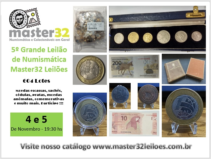 5º Grande Leilão de Numismática - Master32 Leilões