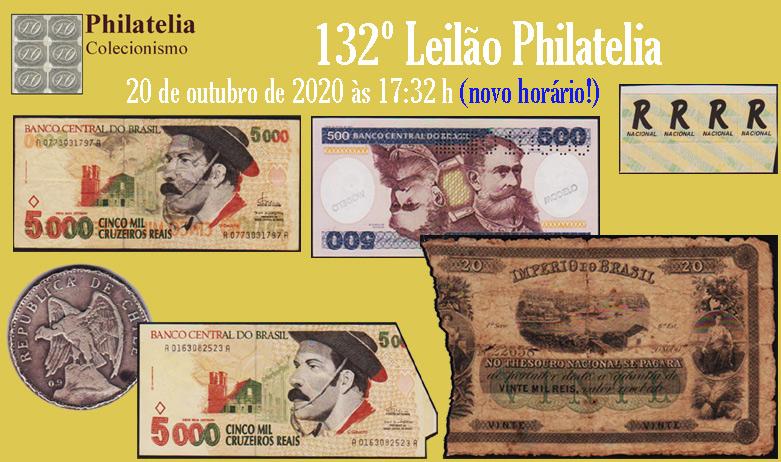 132º Leilão de Filatelia e Numismática - Philatelia Selos e Moedas