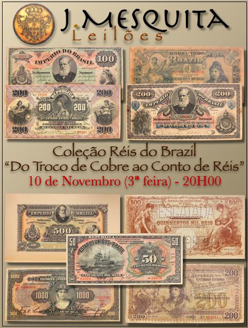82º LEILÃO ESPECIAL J.MESQUITA   COLEÇÃO RÉIS DO BRAZIL - DO TROCO DE COBRE AO CONTO DE RÉIS