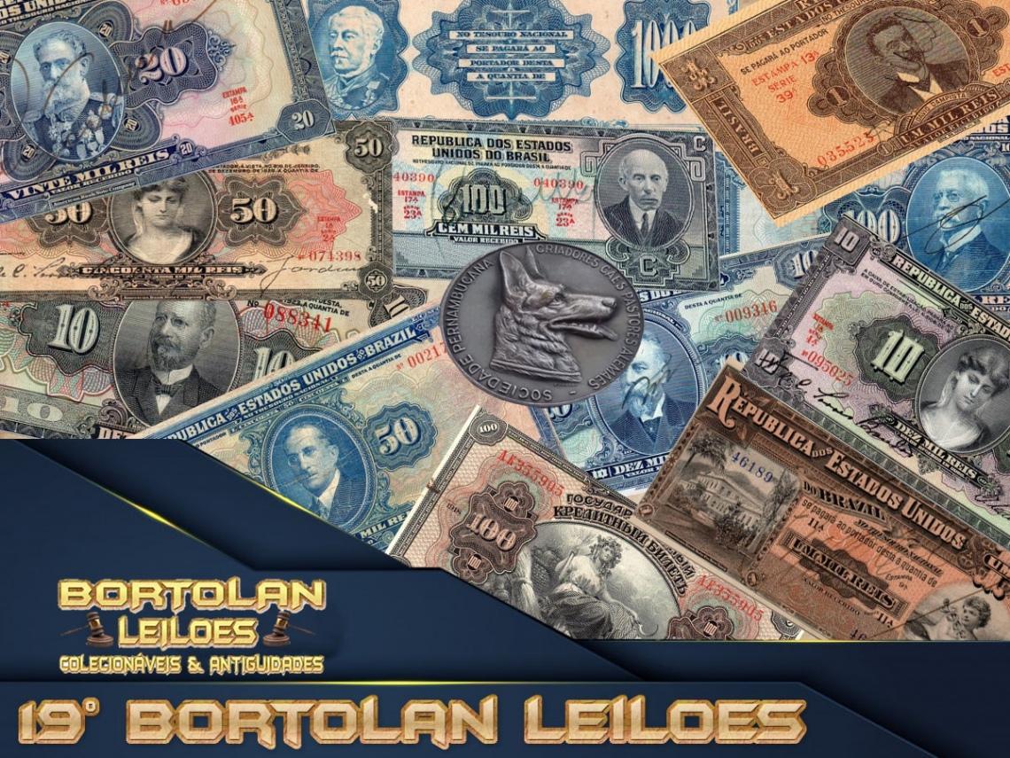 19º LEILÃO BORTOLAN DE COLECIONAVEIS E ANTIGUIDADES