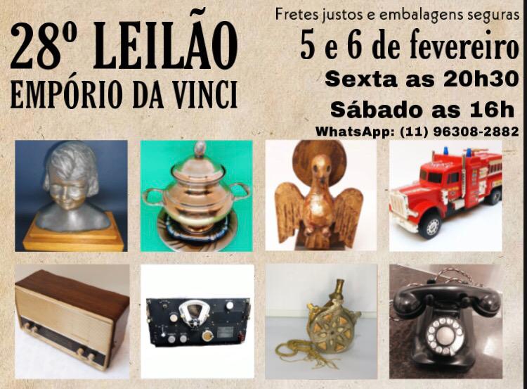 28º Leilão do Empório da Vinci Um Pouco De Tudo - Antiguidades- Cacarecos - Oportunidades e Outros.
