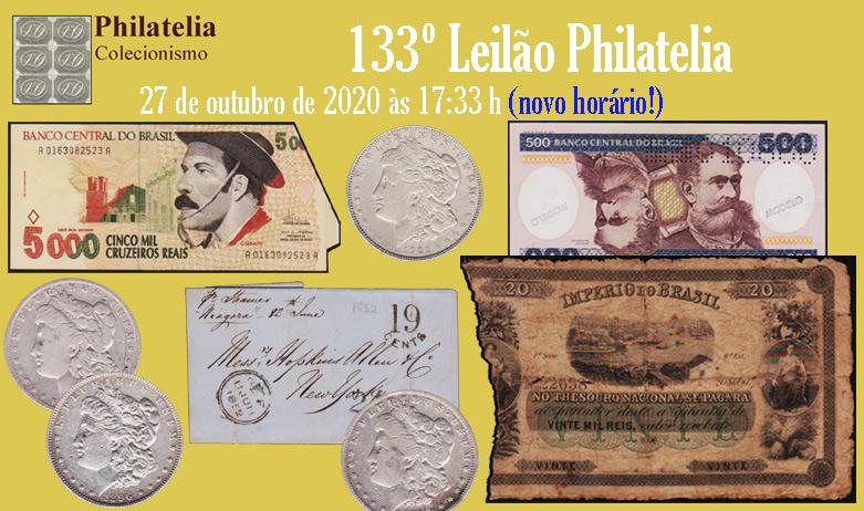 133º Leilão de Filatelia e Numismática - Philatelia Selos e Moedas