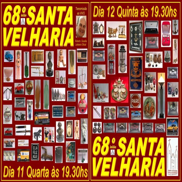 68º LEILÃO SANTA VELHARIA ANTIQUE, COLECIONISMO & OPORTUNIDADES 11 e 12 de Novembro 2020 - 19:30hs