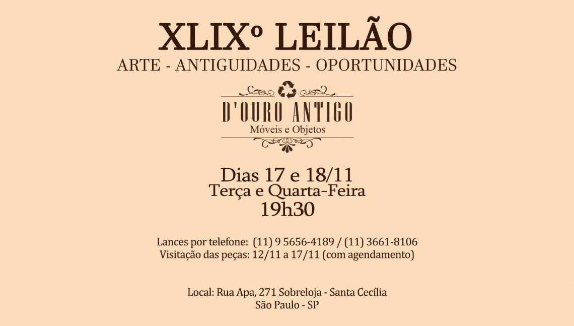 XLIXº LEILÃO DE ARTE - ANTIGUIDADES - OPORTUNIDADES